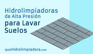 """Las Mejores Hidrolimpiadoras para Limpiar Suelos"""" class="""