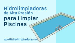 """Las Mejores Hidrolimpiadoras para Limpiar Piscinas"""" class="""